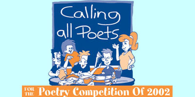 Calling All Poets for the Poetry Competition of 2002/2003