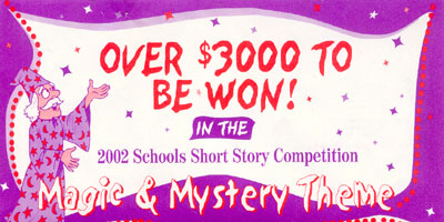 2001/2002 Schools Short Story Competition - Magic and Mystery Theme