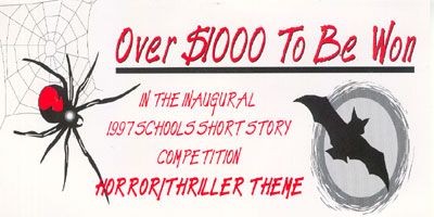 Inaugural 1997 Schools Short Story Competition - Horror/Thriller Theme