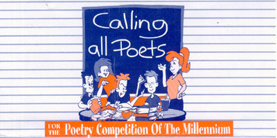 Calling All Poets for the Poetry Competition Of The Millenium